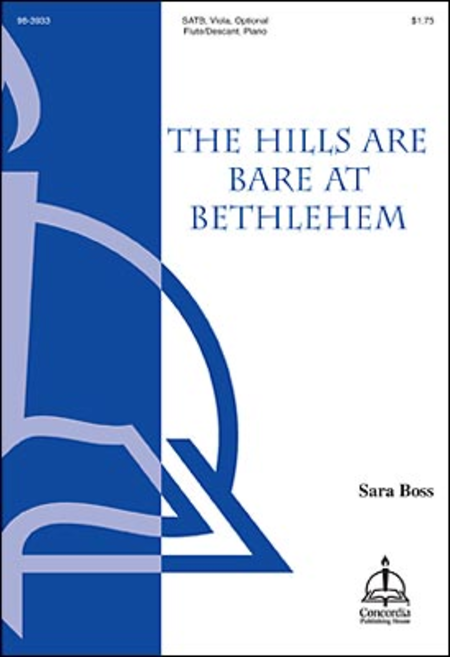 The Hills Are Bare in Bethlehem