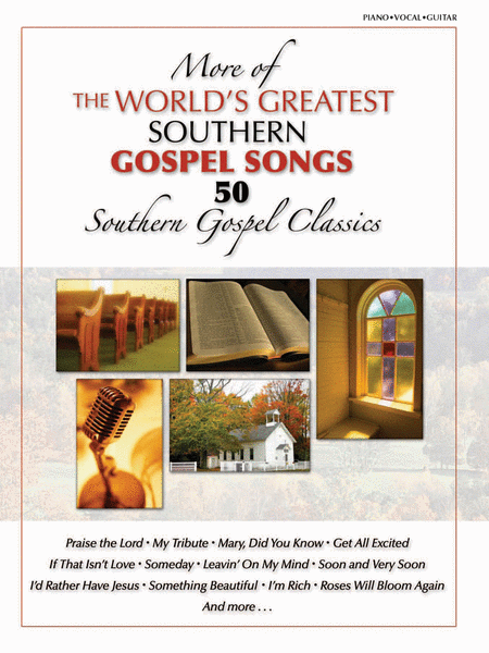 More of the World's Greatest Southern Gospel Songs