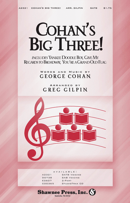 Cohan's Big Three!