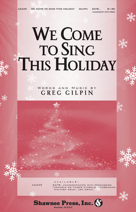 We Come to Sing This Holiday