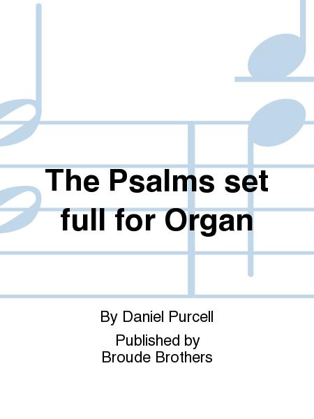 The Psalms set full for Organ