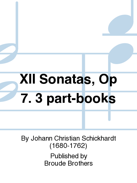 XII Sonatas, Op 7. 3 part-books