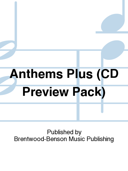 Anthems Plus (CD Preview Pack)