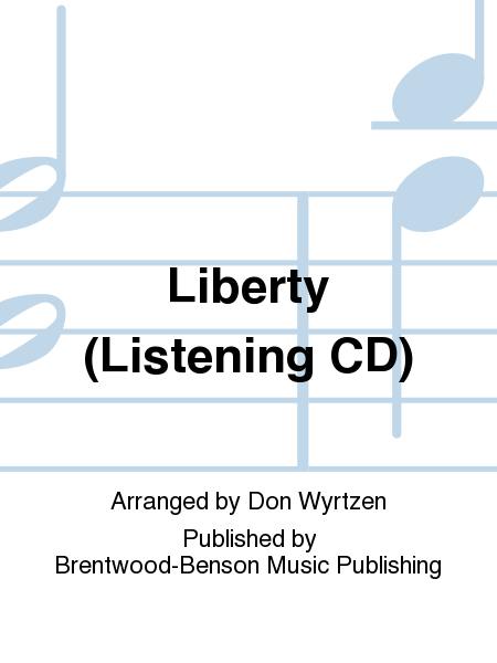 Liberty (Listening CD)