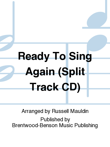 Ready To Sing Again (Split Track CD)