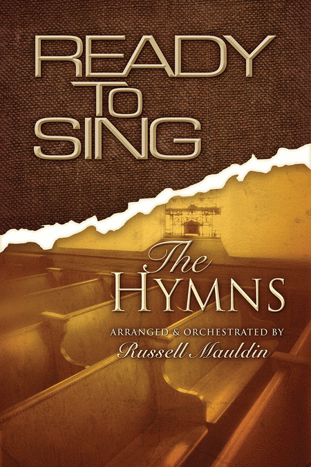 Ready To Sing The Hymns (Choral Book)