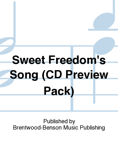 Sweet Freedom's Song (CD Preview Pack)