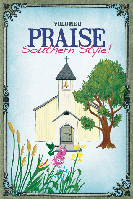 Praise Southern Style, Volume 2 (Split Track Accompaniment CD)