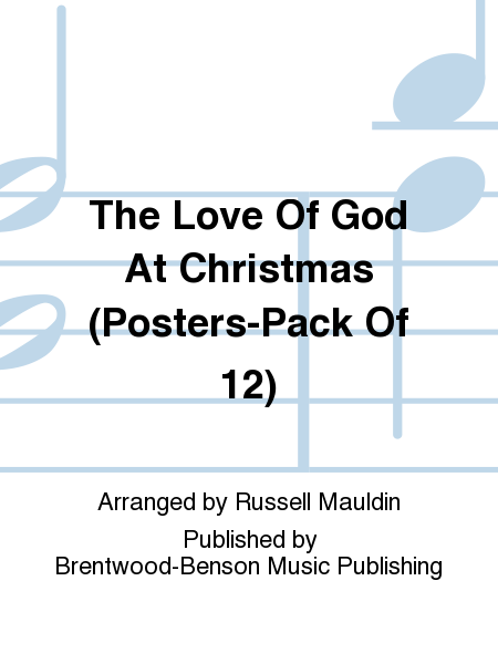 The Love Of God At Christmas (Posters-Pack Of 12)