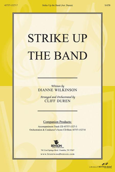Strike Up The Band (Anthem)