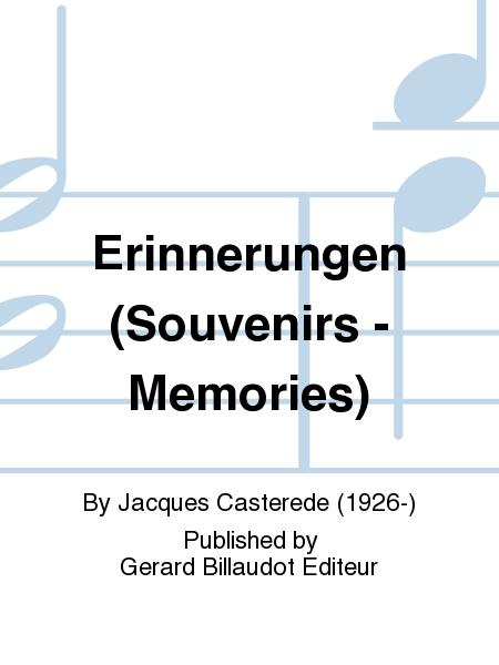 Erinnerungen (Souvenirs - Memories)