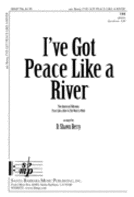 I've Got Peace Like a River - Transposed to E/F