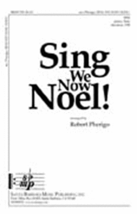 Sing We Now Noel!