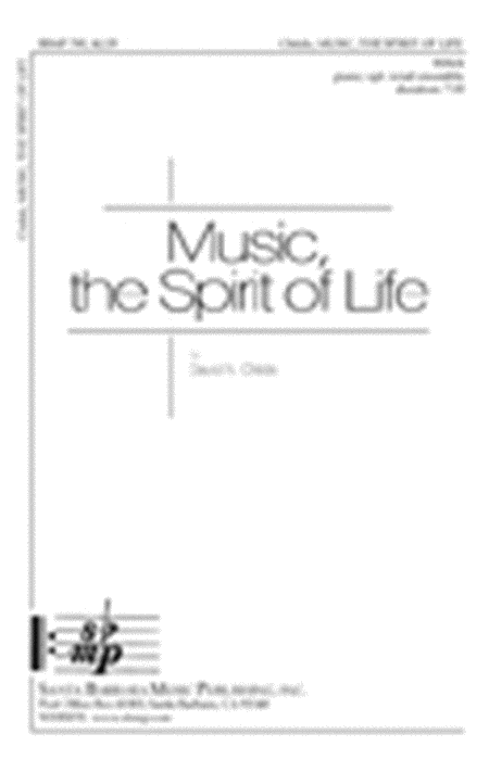 Music, the Spirit of Life
