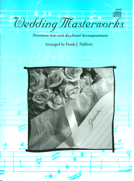 Wedding Masterworks - Trombone (Book with CD)