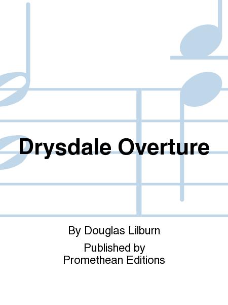 Drysdale Overture