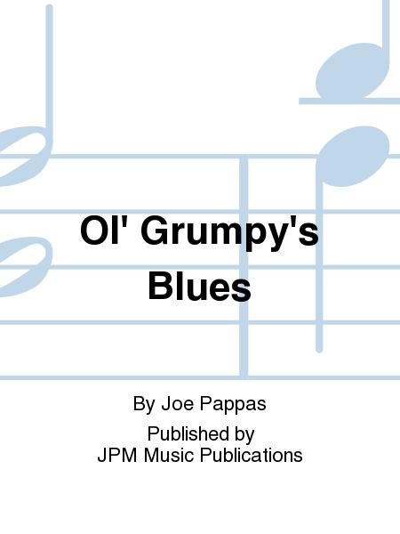 Ol' Grumpy's Blues