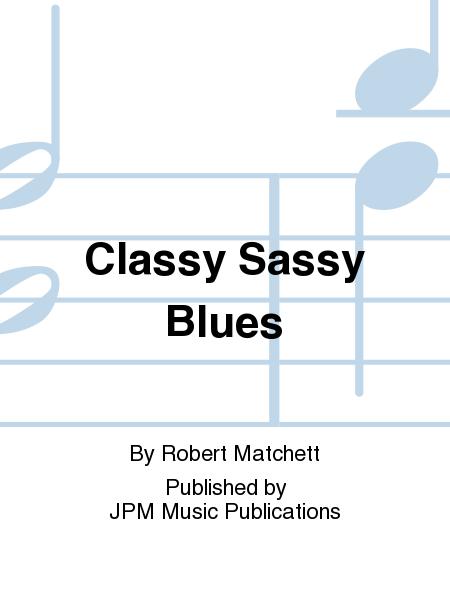 Classy Sassy Blues