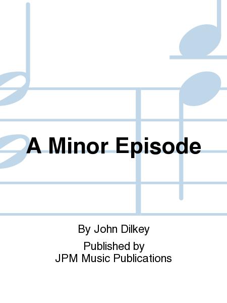 A Minor Episode