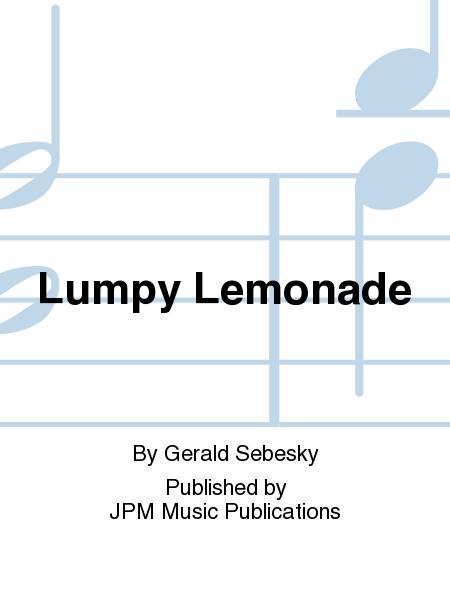 Lumpy Lemonade