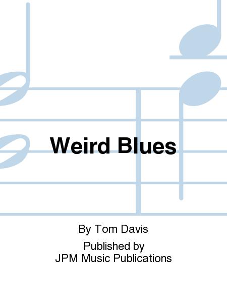 Weird Blues