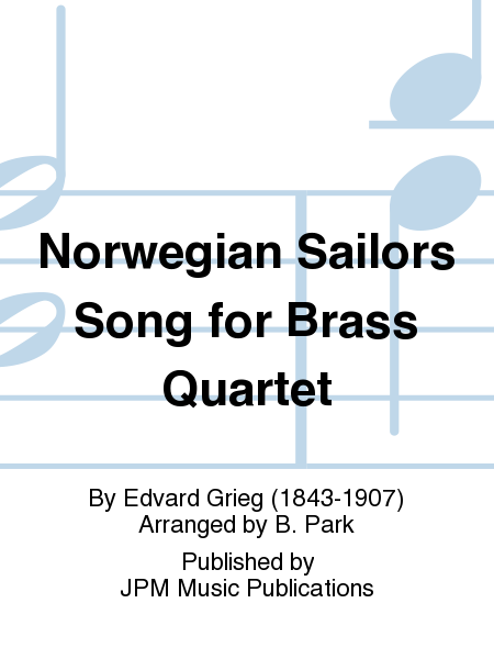 Norwegian Sailors Song for Brass Quartet