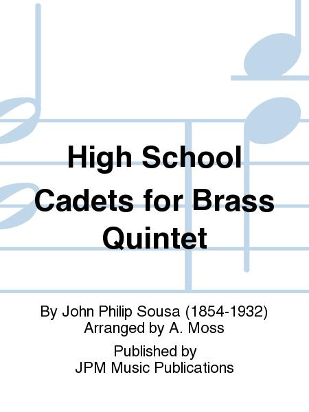 High School Cadets for Brass Quintet