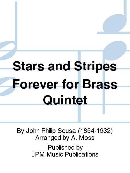 Stars and Stripes Forever for Brass Quintet