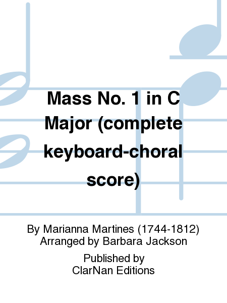 Mass No. 1 in C Major (complete keyboard-choral score)
