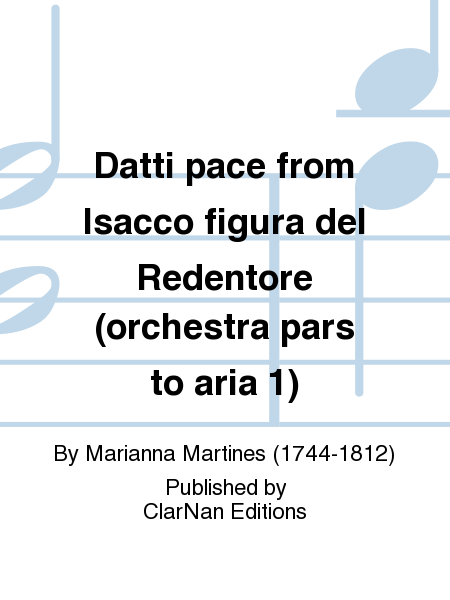 Datti pace from Isacco figura del Redentore (orchestra pars to aria 1)