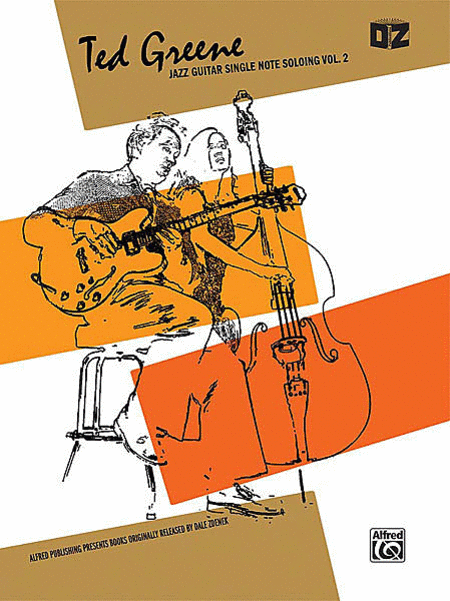 Ted Greene -- Jazz Guitar Single Note Soloing, Volume 2