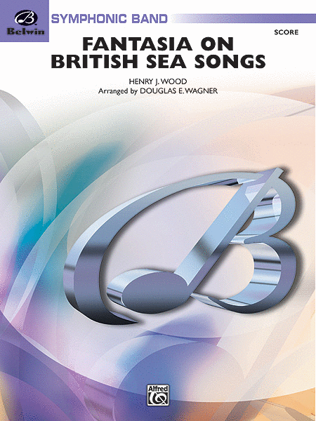 Fantasia on British Sea Songs (score only)