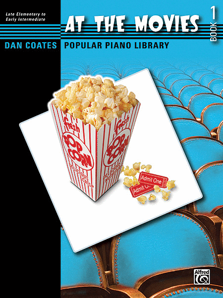 Dan Coates Popular Piano Library -- At the Movies, Book 1