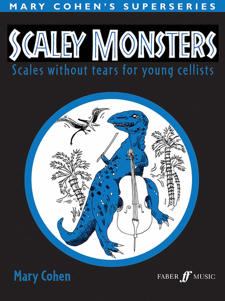 Scaley Monsters (Cello)