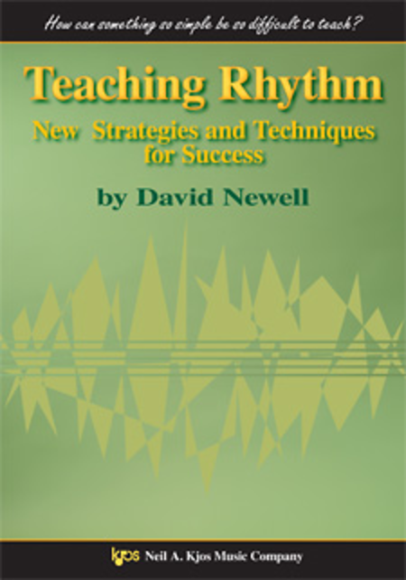 Teaching Rhythm: New Strategies and Techniques for Success