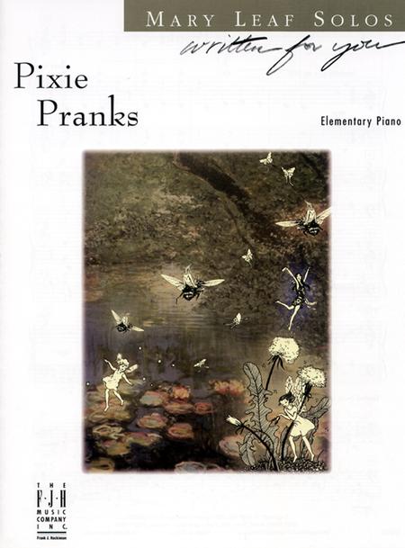Pixie Pranks