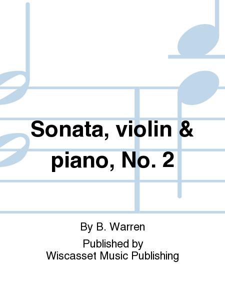 Sonata, violin & piano, No. 2