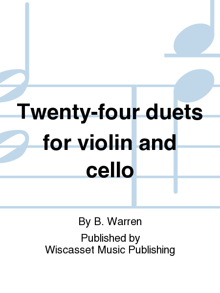 Twenty-four duets for violin and cello