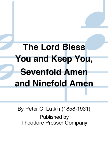 The Lord Bless You and Keep You, Sevenfold Amen and Ninefold Amen