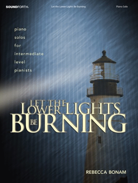Let the Lower Lights Be Burning