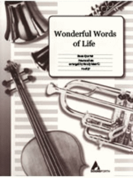 Wonderful Words of Life - Brass Quartet