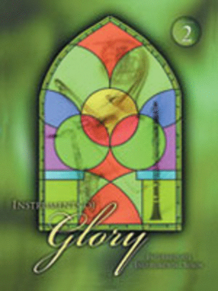 Instruments of Glory, Vol. 2 - F Horn