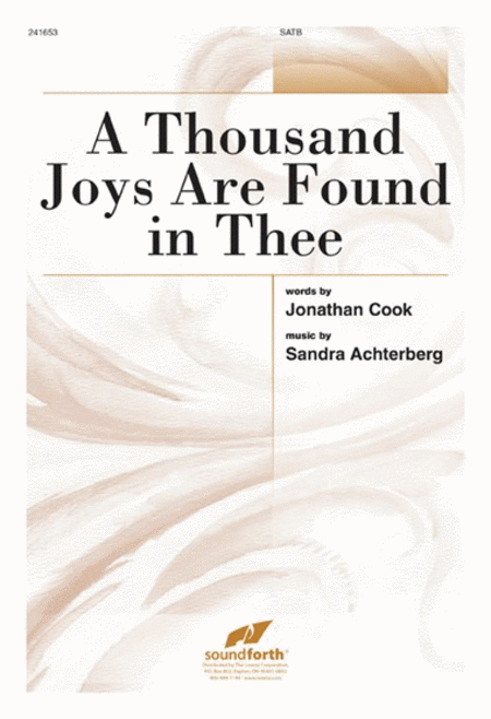 A Thousand Joys Are Found in Thee