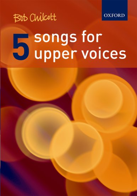 Five Songs for Upper Voices