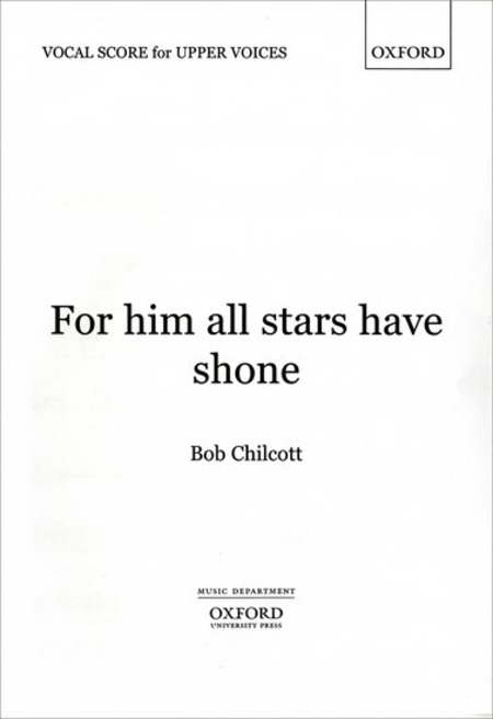 For him all stars have shone