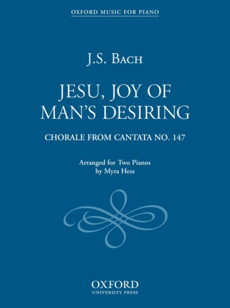 Jesu, Joy of Man's Desiring: Jesu, Joy of Man's Desiring