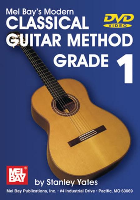 Modern Classical Guitar Method, Grade 1