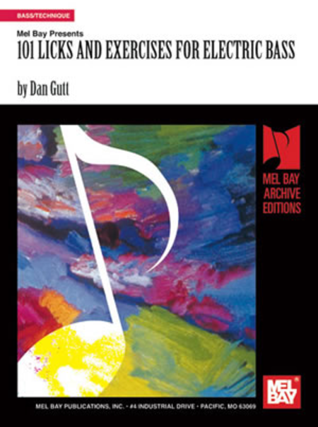 101 Licks and Exercises for Electric Bass