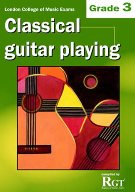 RGT - Classical Guitar Playing, Grade 3