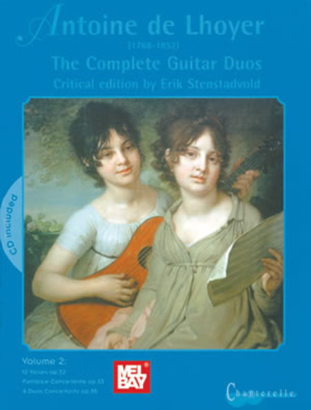 Antoine de Lhoyer: The Complete Guitar Duos, Volume 2